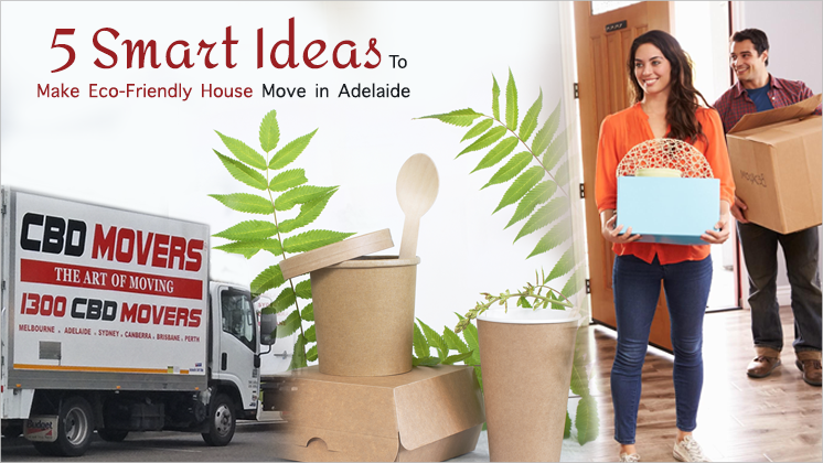 Eco-Friendly House Move Adelaide
