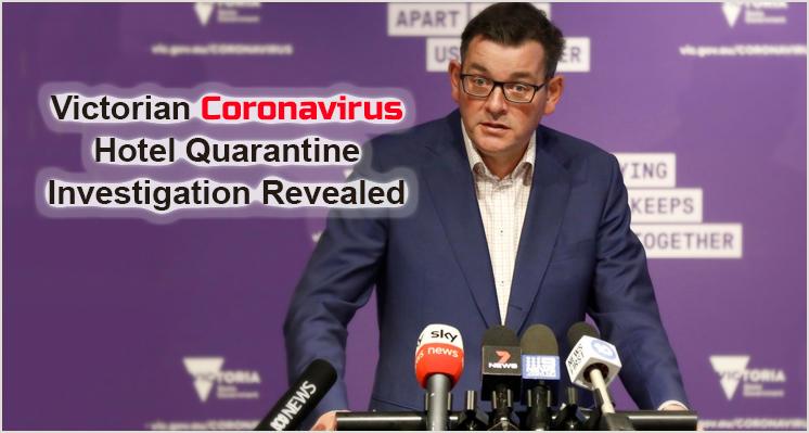 Victorian Coronavirus hotel Quarantine investigation Findings