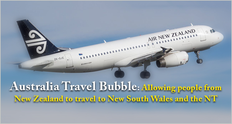 Australia travel bubble: Allowing people from New Zealand to travel to New South Wales and the NT