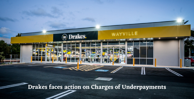 Drakes faces action on Charges of Underpayments