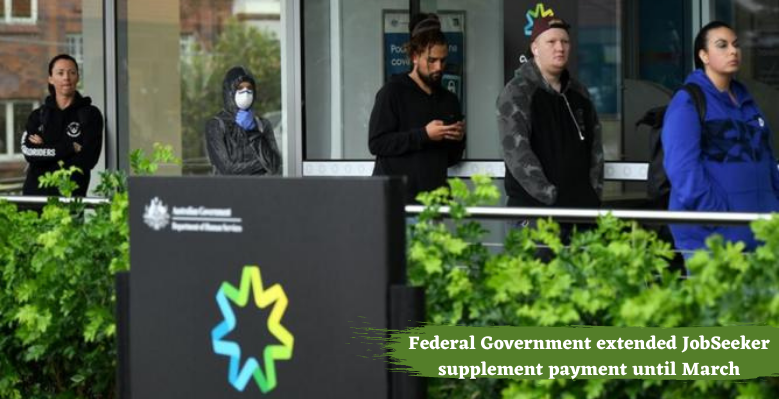 Federal Government extended JobSeeker supplement payment until March