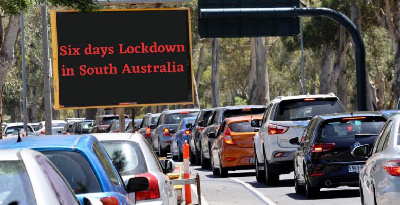 Six days Lockdown in South Australia