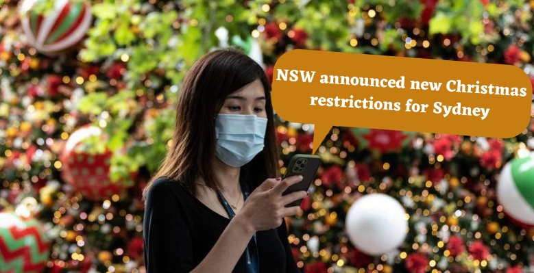 NSW announced new Christmas restrictions for Sydney