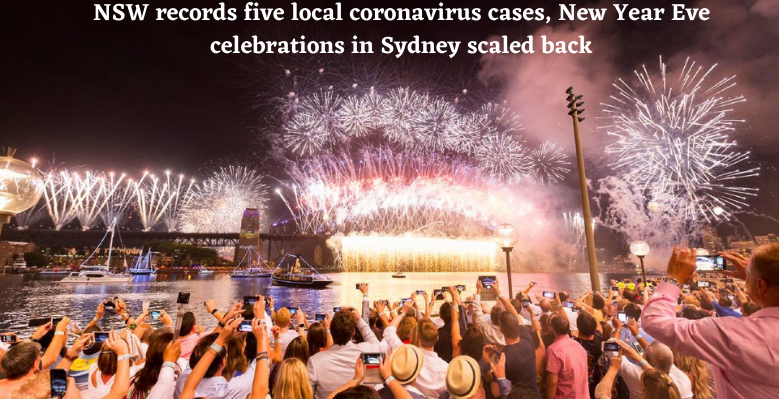 NSW records five local coronavirus cases, New Year Eve celebrations in Sydney scaled back